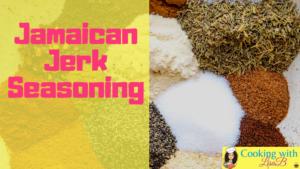 Jamaican Jerk Seasoning - Cooking with LIsaB